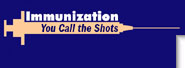 Logo for Immunization: You Call the Shots, Diphtheria, Tetanus, and Pertussis